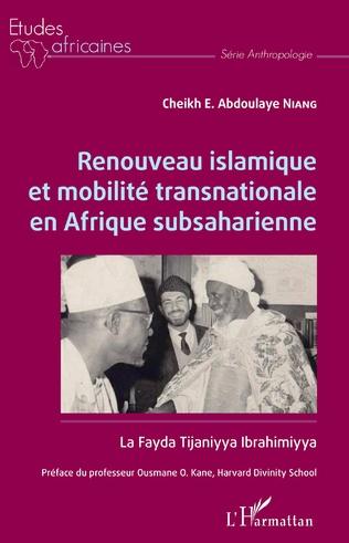Couverture Renouveau islamique et mobilité transnationale en Afrique subsaharienne