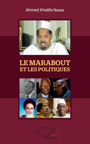 Couverture Le Marabout et les politiques
