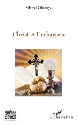Couverture Le Christ et Eucharistie