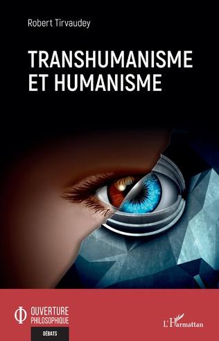 Couverture Transhumanisme et humanisme