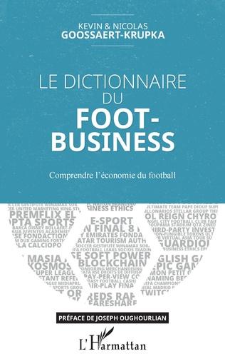 Couverture Le dictionnaire du Foot-Business