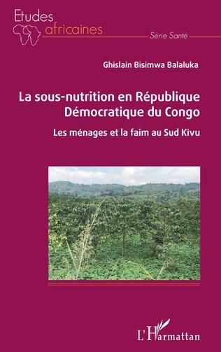 Couverture La sous-nutrition en République Démocratique du Congo