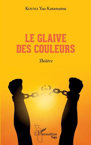 Couverture Le glaive des couleurs. Théâtre
