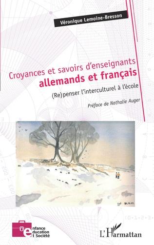 Couverture Croyances et savoirs d'enseignants allemands et français
