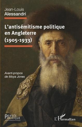 Couverture L'antisémitisme politique en Angleterre (1905-1933)