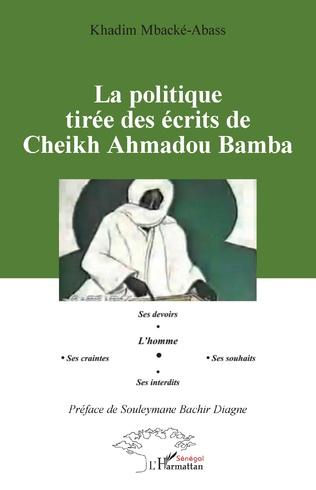 Couverture La politique tirée des écrits de Cheikh Ahmadou Bamba