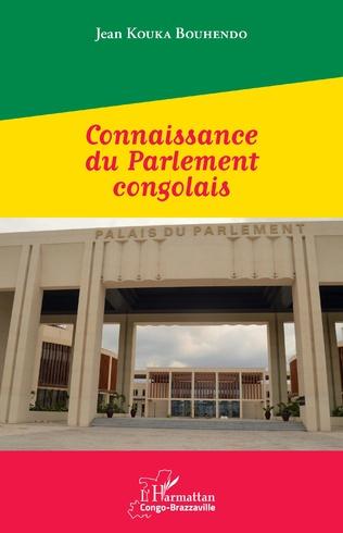 Couverture Connaissance du Parlement congolais