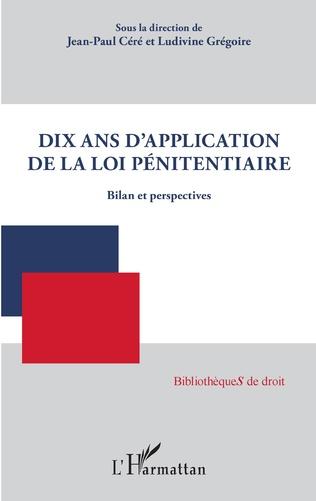 Couverture Dix ans d'application de la loi pénitentiaire