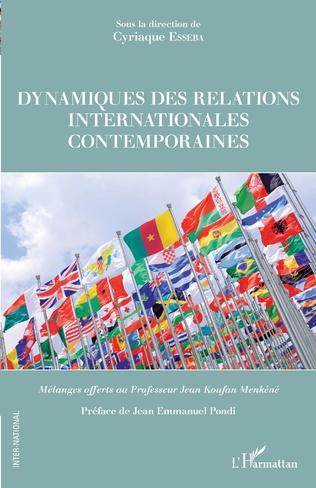 Couverture Dynamiques des relations internationales contemporaines