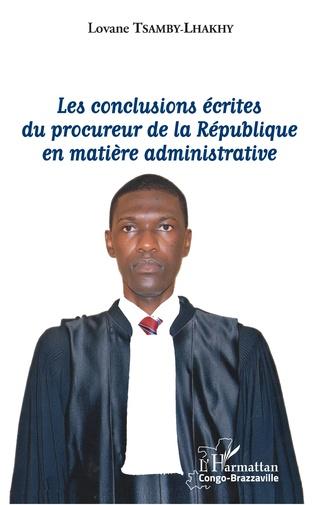 Couverture Les conclusions écrites du procureur de la République en matière administrative