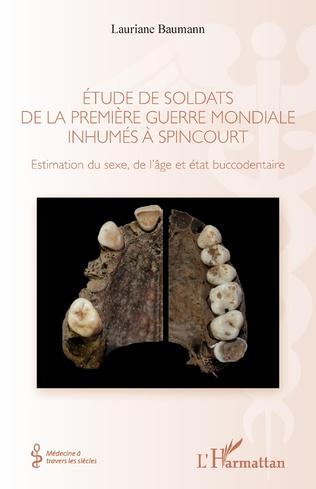 Couverture Étude de soldats de la première guerre mondiale inhumés à Spincourt