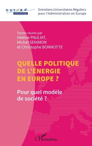 Couverture Quelle politique de l'énergie en Europe ?