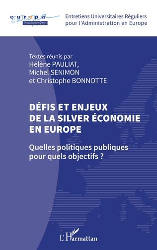 Couverture Défis et enjeux de la silver économie en Europe