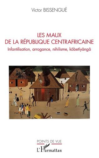 Couverture Les maux de La République Centrafricaine