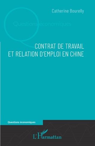 Couverture Contrat de travail et relation d'emploi en Chine