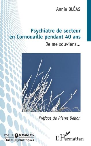 Couverture Pyschiatre de secteur en Cornouaille pendant 40 ans