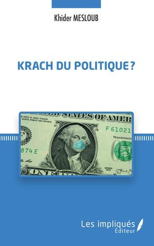 Couverture Krach du politique ?