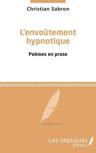 Couverture L'envoûtement hypnotique