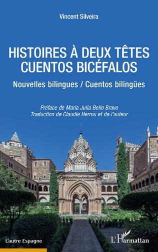 Couverture HISTOIRES À DEUX TETES / CUENTOS BICÉFALOS