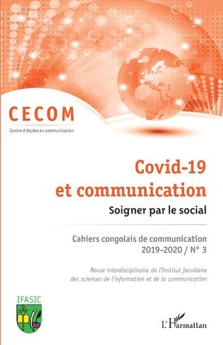 Couverture Covid-19 et communication. Soigner par le social.