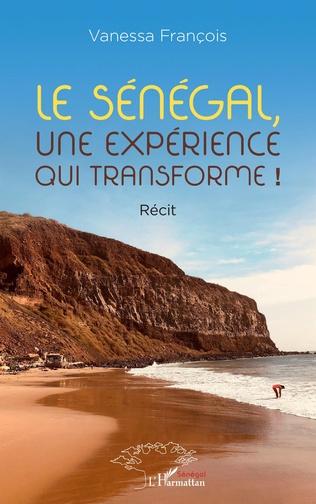 Couverture Le Sénégal, une expérience qui transforme !