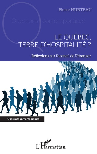 Couverture Le Québec, terre d'hospitalité ?