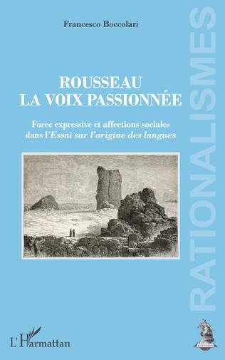 Couverture Rousseau, la voix passionnée