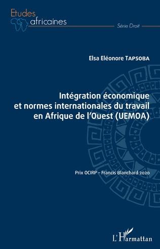 Couverture Intégration économique et normes internationales du travail en Afrique de l'Ouest (UEMOA)