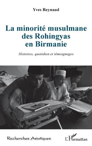 Couverture La minorité musulmane des Rohingyas en Birmanie