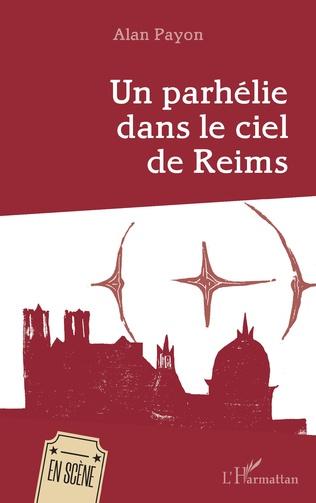 Couverture Un parhélie dans le ciel de Reims