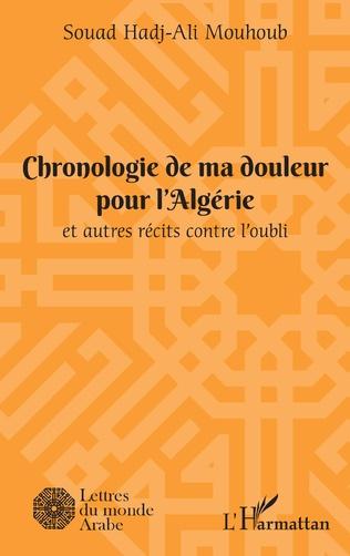 Couverture Chronologie de ma douleur pour l'Algérie
