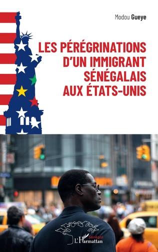 Couverture Les pérégrinations d'un immigrant sénégalais aux États-Unis