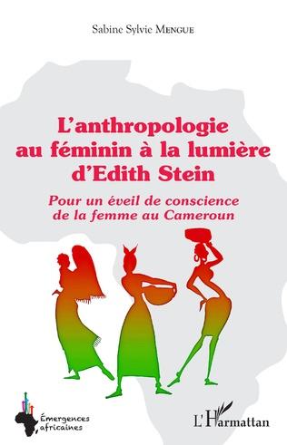 Couverture L'anthropologie au féminin à la lumière d'Edith Stein