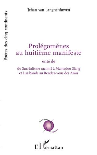 Couverture Prolégomènes au huitième manifeste