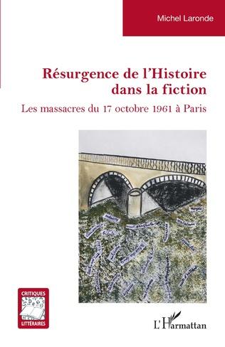 Couverture Résurgence de l'Histoire dans la fiction