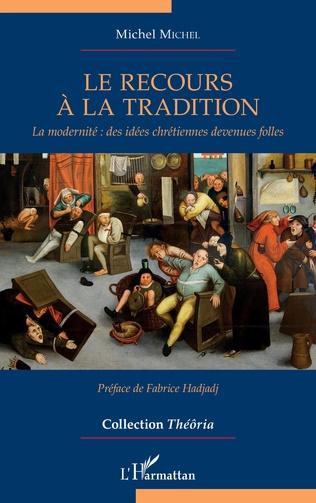 Couverture Le recours à la tradition