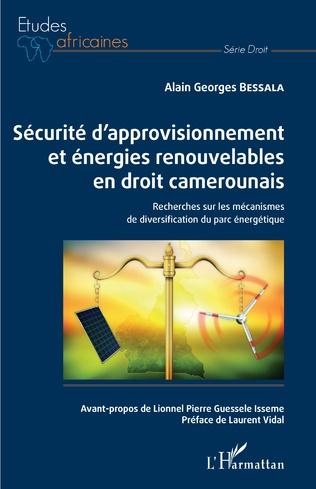 Couverture Sécurité d'approvisionnement et énergies renouvelables en droit camerounais