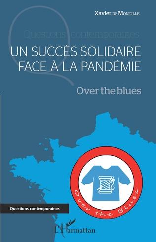 Couverture Un succès solidaire face à la pandémie