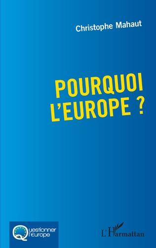 Couverture Pourquoi l'Europe ?