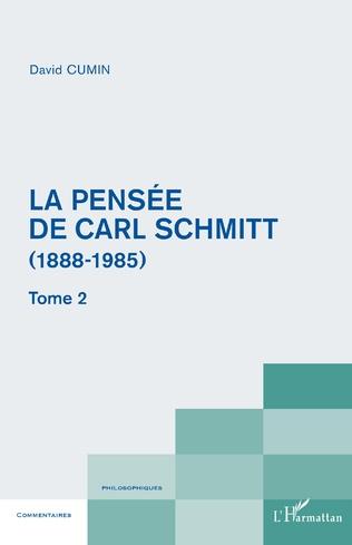Couverture La pensée de Carl Schmitt (1888-1985)