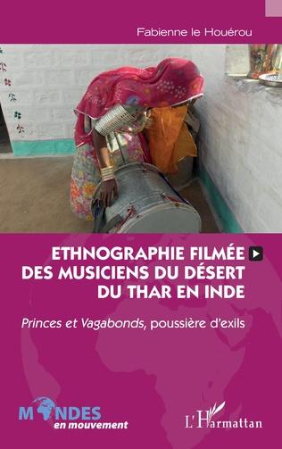 Couverture Ethnographie filmée des musiciens du désert du Thar en Inde