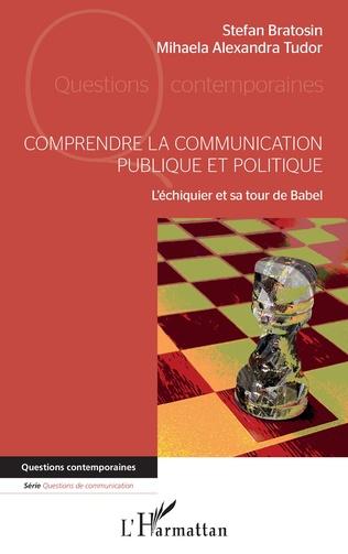 Couverture Comprendre la communication publique et politique