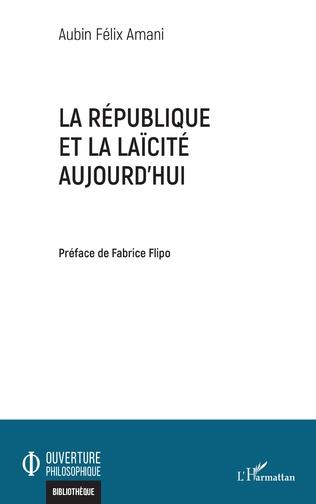 Couverture La République et la laïcité aujourd'hui