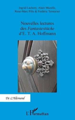 Couverture Nouvelles lectures des<em> Fantasiestücke</em> d'E. T. A. Hoffmann