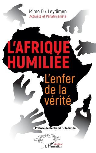 Couverture L'Afrique humiliée. L'enfer de la vérité.