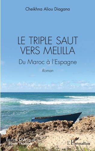 Couverture Le triple saut vers Melilla