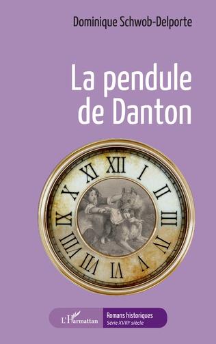 Couverture La pendule de Danton