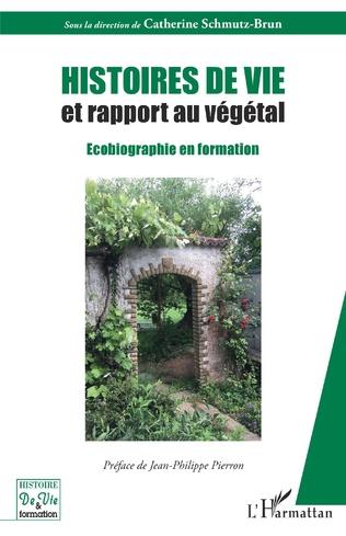 Couverture Histoires de vie et rapport au végétal