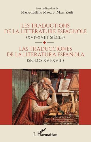 Couverture Les traductions de la littérature espagnole (XVIe-XVIIe siècle)