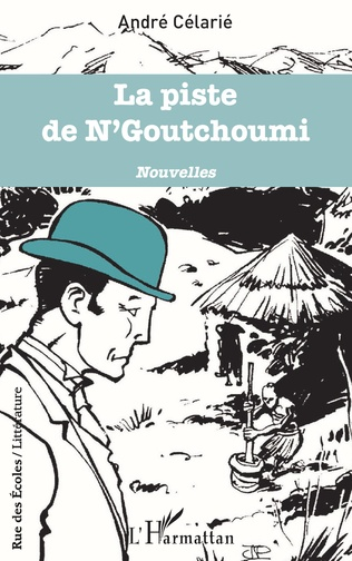 Couverture La piste de N'Goutchoumi